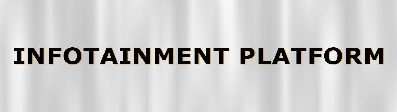 Infotainment Platform